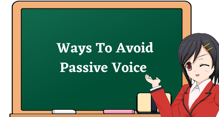 avoid passive voice