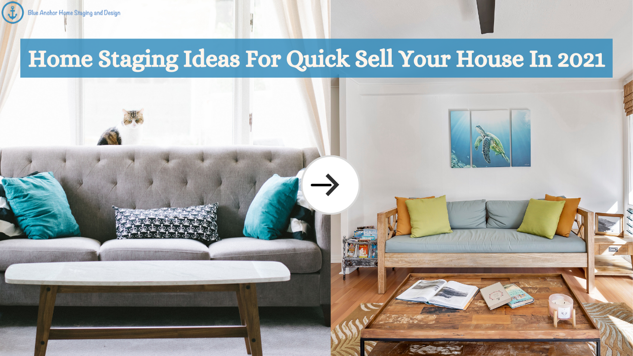 Home-Staging-Ideas-For-Quick-Sell-Your-House-In-2021