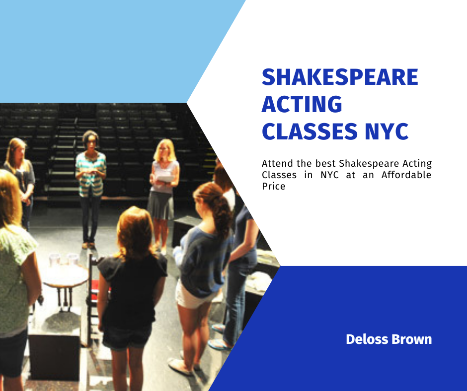 Attend the best Shakespeare Acting Classes in NYC at an Affordable Price