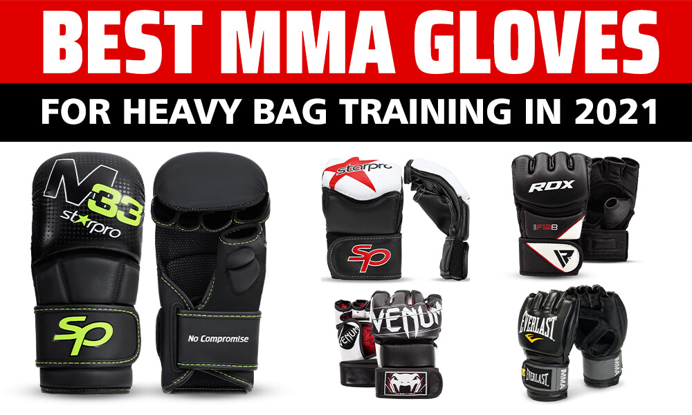 Best MMA Gloves for Heavy Bag Training in 2021