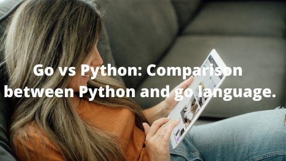 Go vs Python