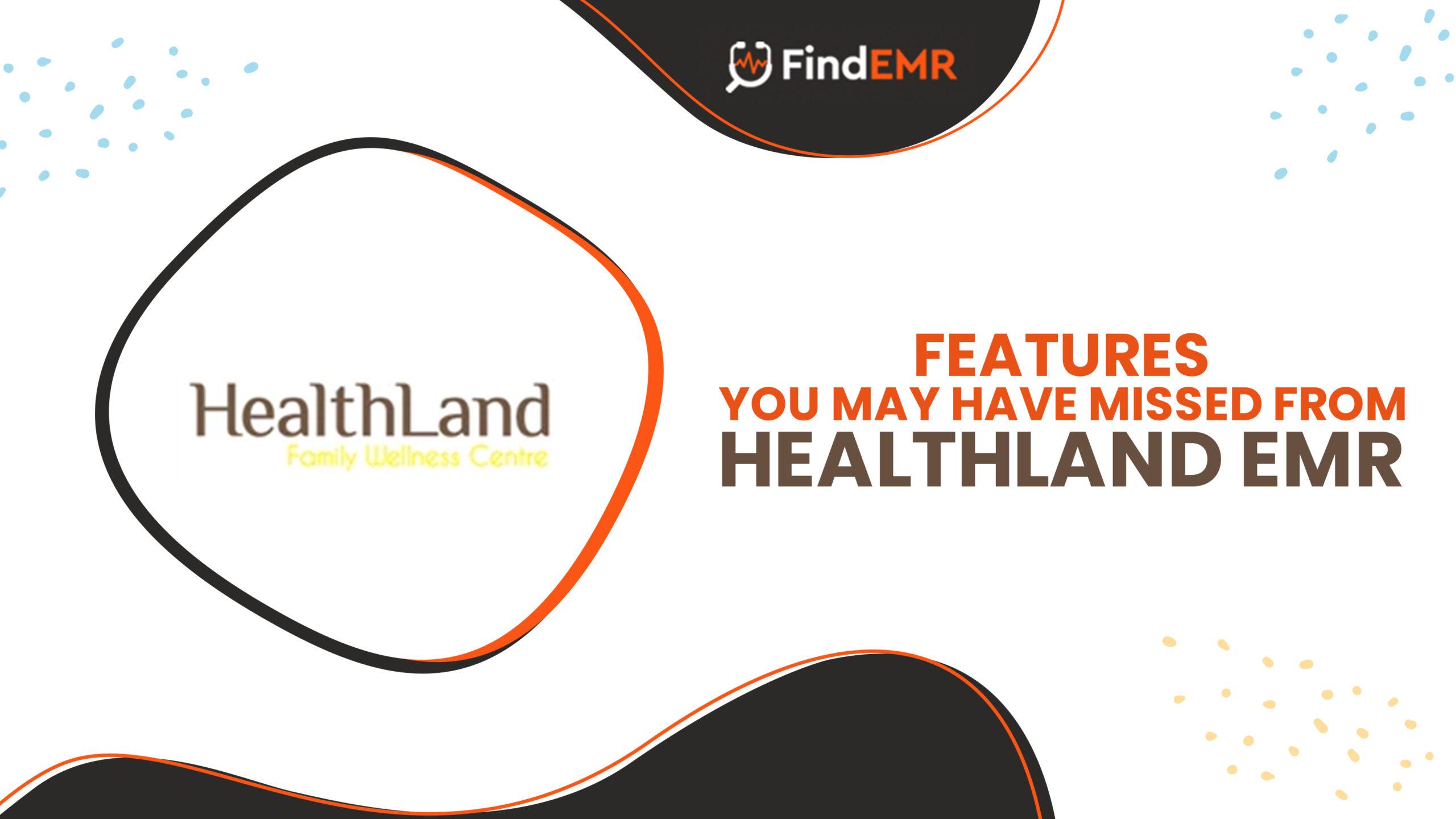 Healthland EMR